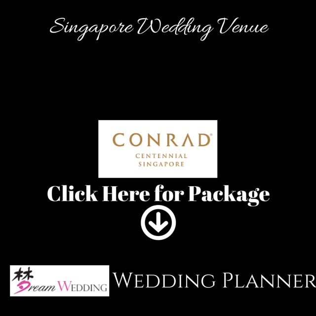 Conrad Hotel Singapore Dream Wedding Bridal Wedding Planner Top Wedding Venue Package