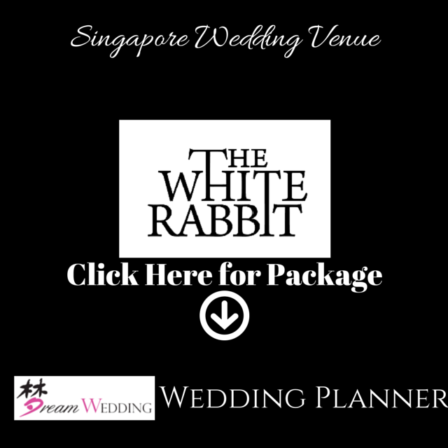 White Rabbit Restaurant Singapore Dream Wedding Bridal Wedding Planner Top Wedding Venue Package