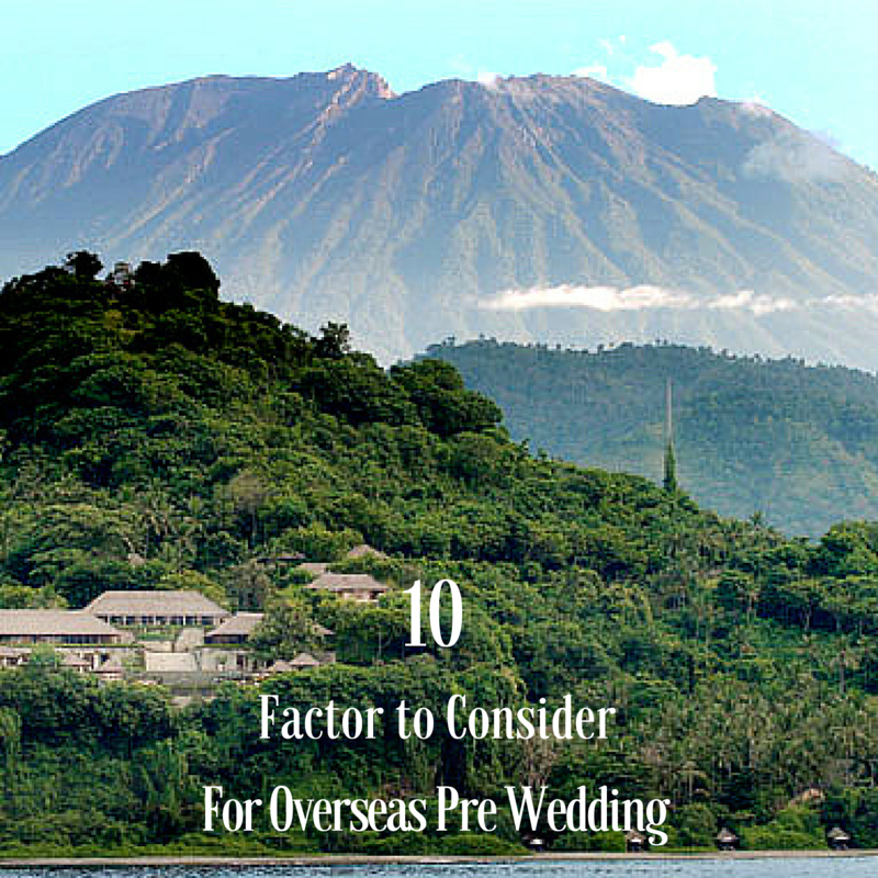 10 factor to consider for overseas pre wedding photography singapore bridal dream wedding boutique engagement photoshoot copy