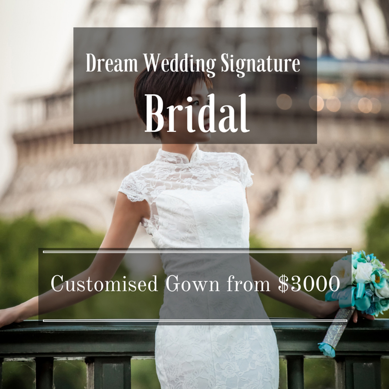 Dream Wedding signature bridal singapore wedding planner best service customsied wedding gown rental or purchase copy