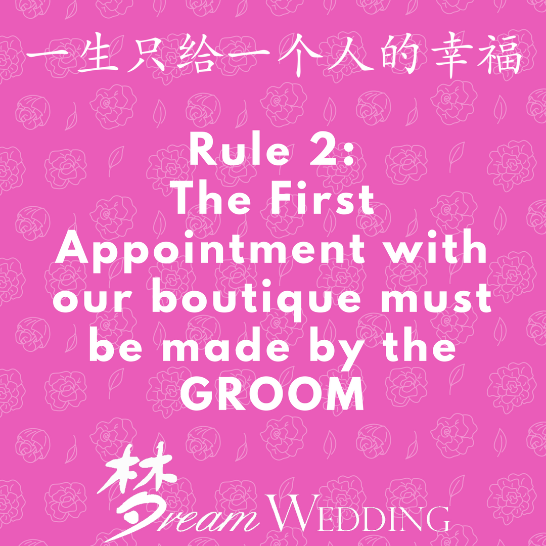 Singapore Bridal Dream Wedding Boutique one in a life time house rule